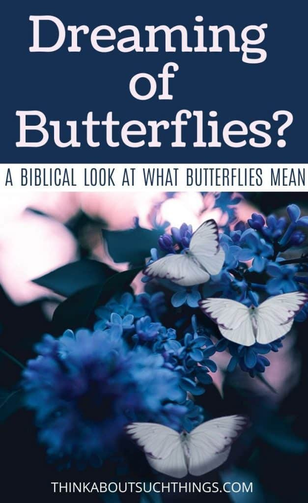 biblical meaning of butterflies in dreams