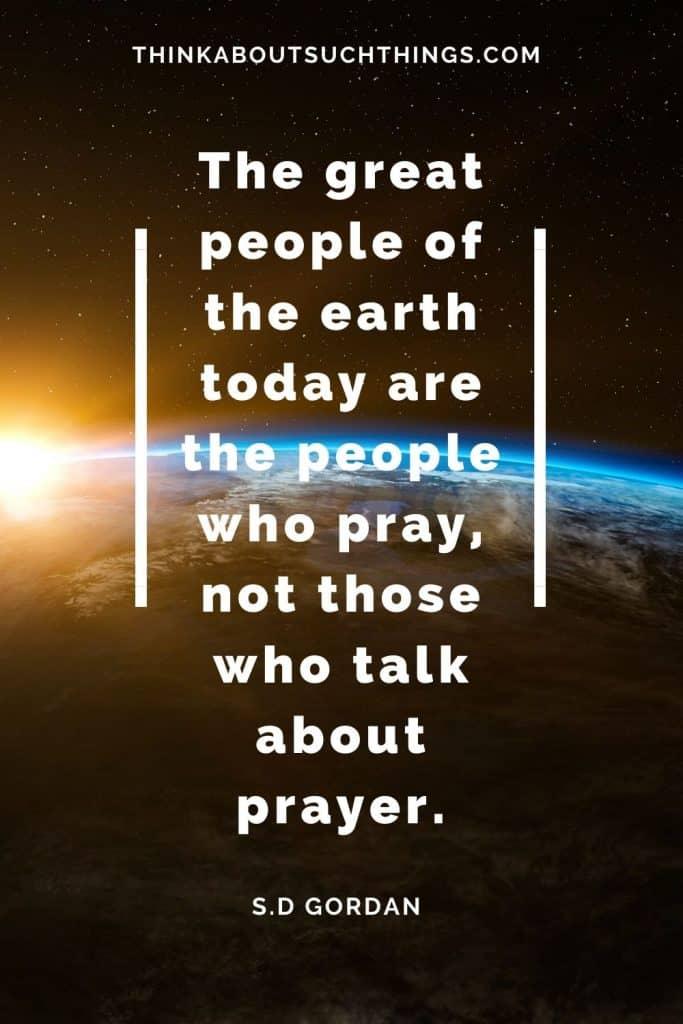 S.D Gordan Quote on Prayer