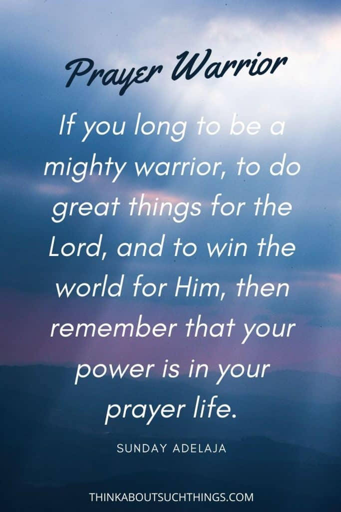 Quotes about prayer warriors from Sunday Adelaja
