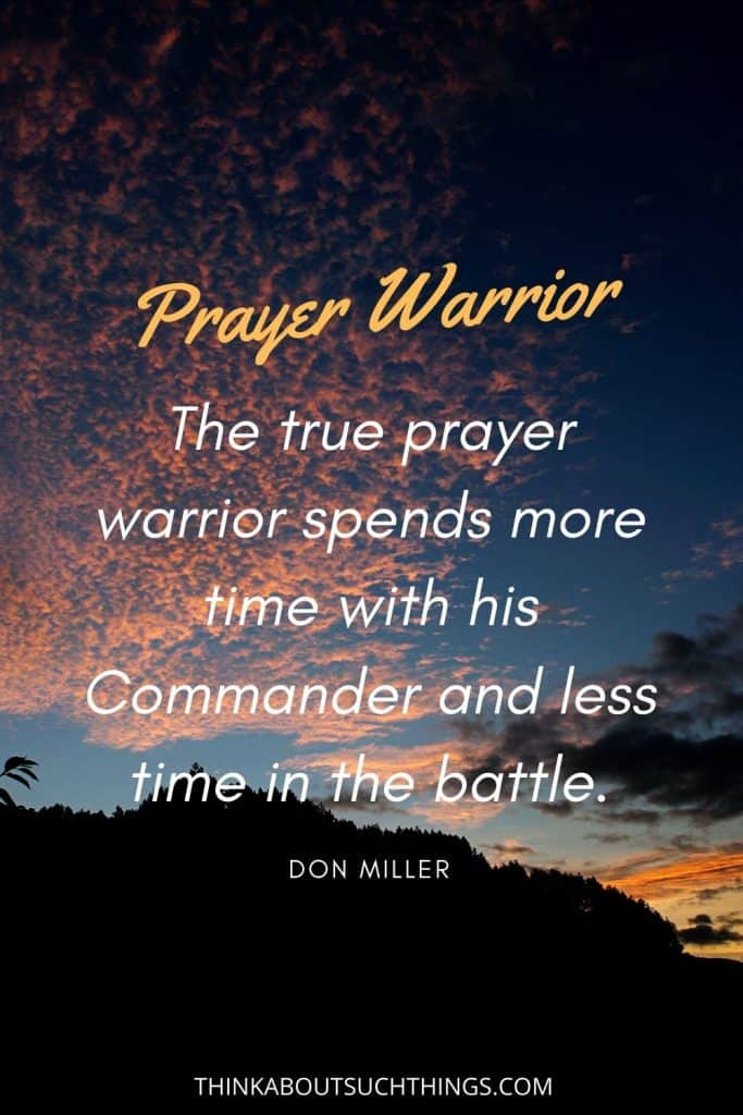 Prayer Warrior Quote by Don Miller