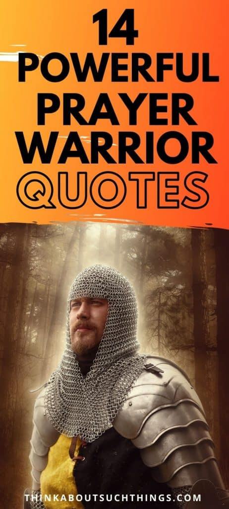 14 prayer warrior quotes
