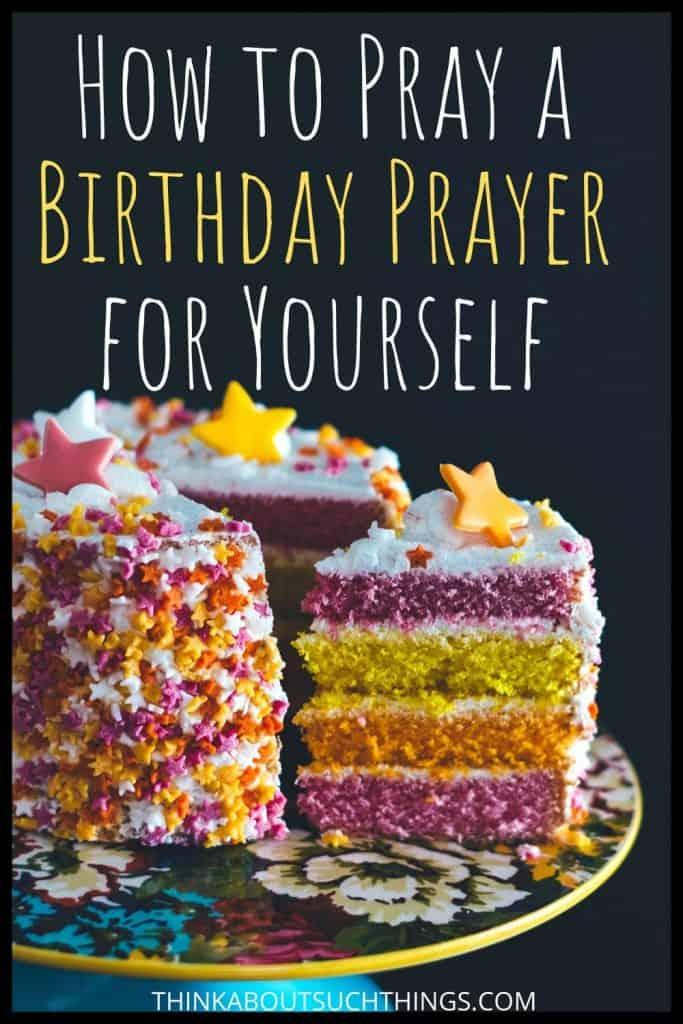 Birthday Prayer for Myself