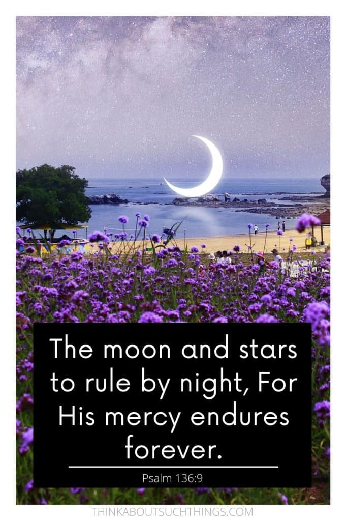 scriptures about the moon - Psalm 136:9