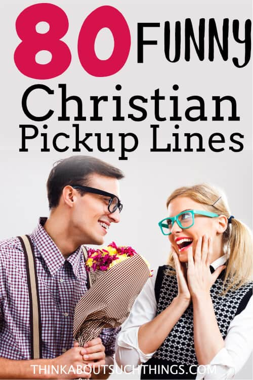 Christian Pickup Lines
