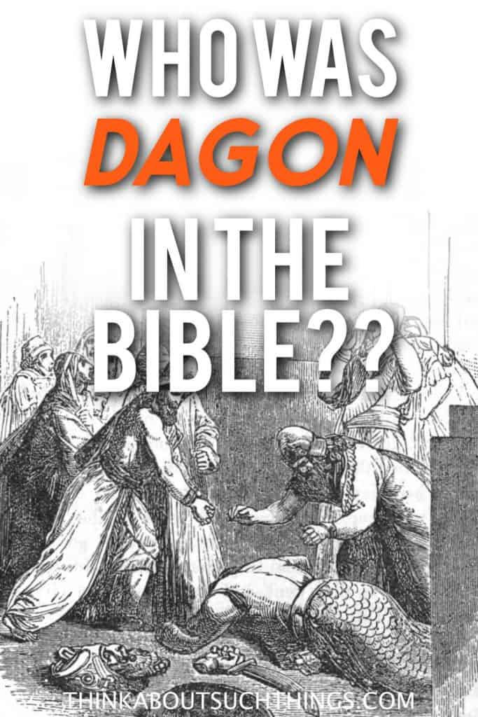Who was dagon in the Bible