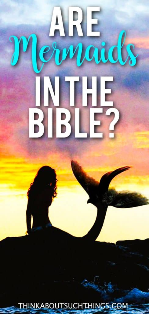 Mermaids In The Bible