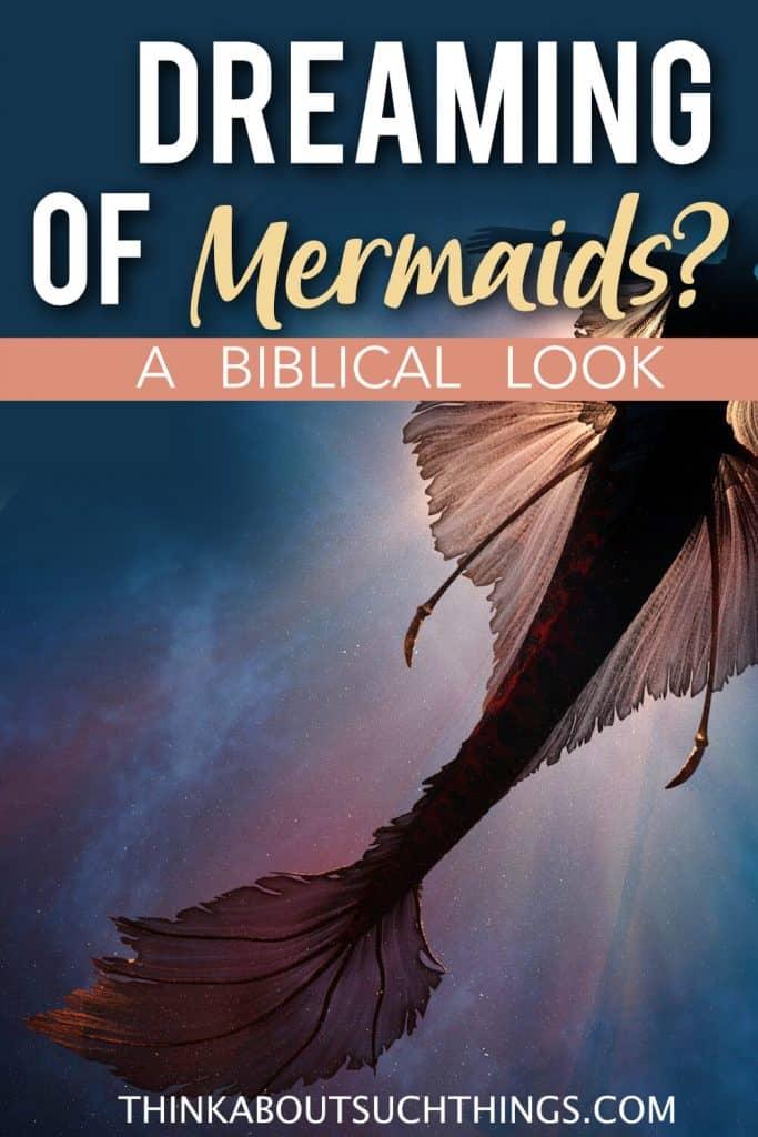 mermaids in dreams - learn the mermaid dream meaning