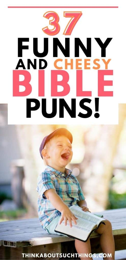 Bible puns and church puns funny and cheesy