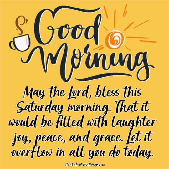 Saturday morning blessings