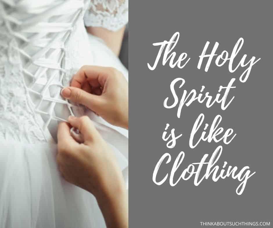 Holy Spirit Symbolism of clothing