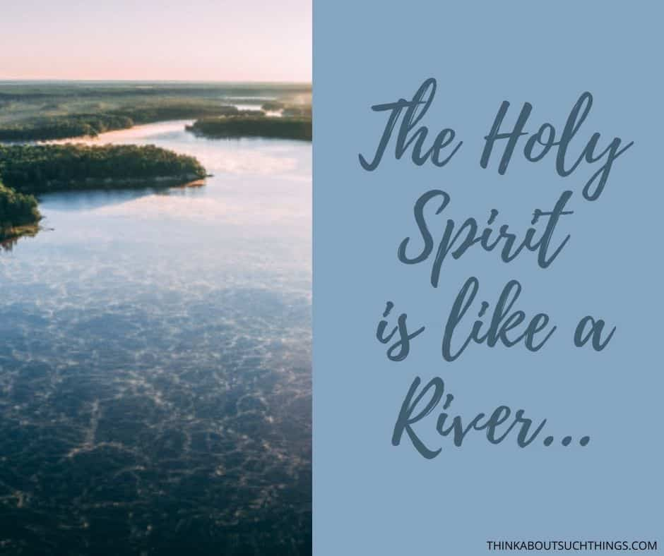 symbolism of the holy spirit river