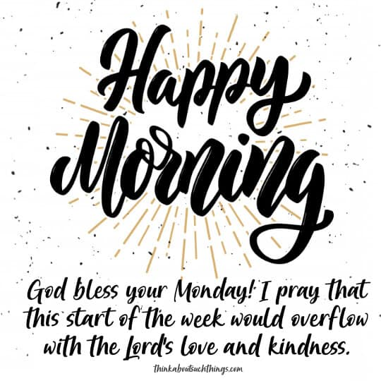 Monday morning blessings