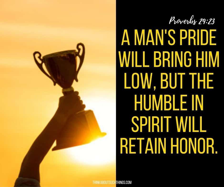 pride scriptures - proverbs 29:23
