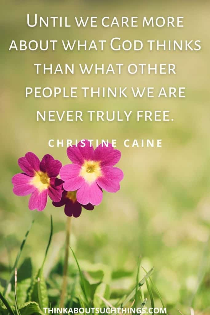 Quotes by Christine Caine about freedom