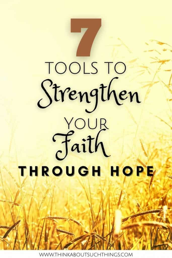 Strengthen Your Faith 7 ways