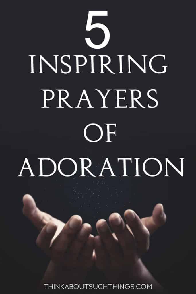 Prayers of adoration