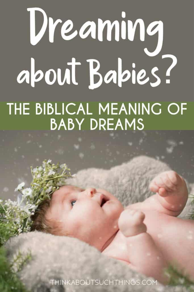 Biblical Meaning of Baby Dreams