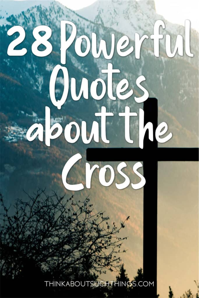 Quotes about the Cross