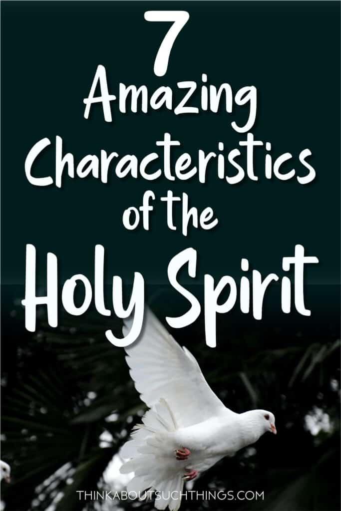 Characteristics of the Holy Spirit