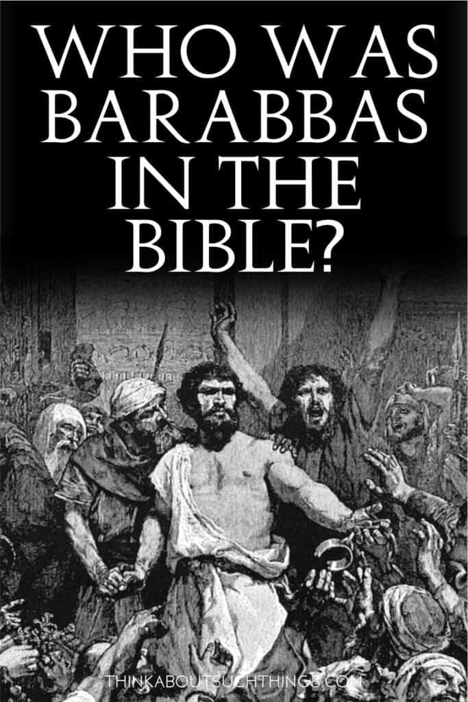 Barabbas in the Bible