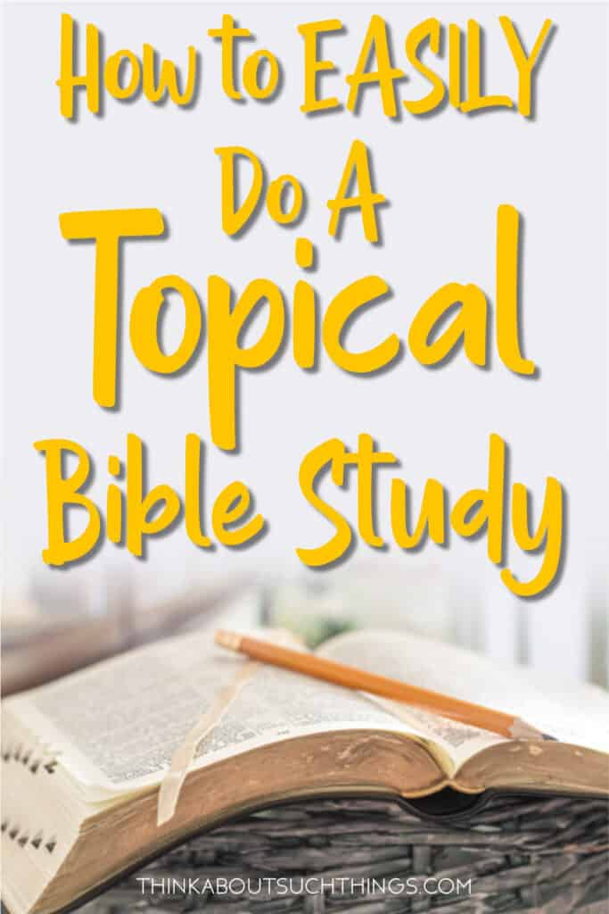 Topical Bible Study