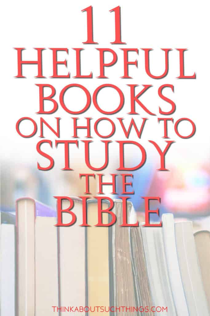 Books on How to Study the Bible