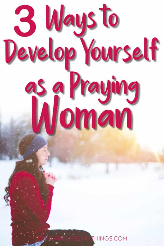 A Woman Who Prays