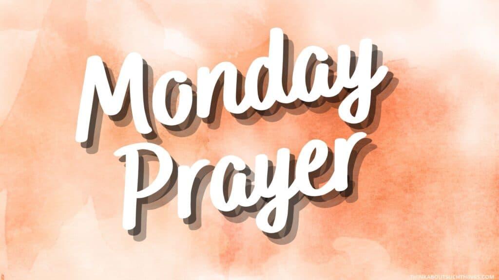 prayers for monday