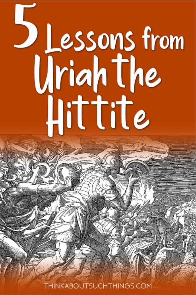 Uriah the Hittite - 5 lessons