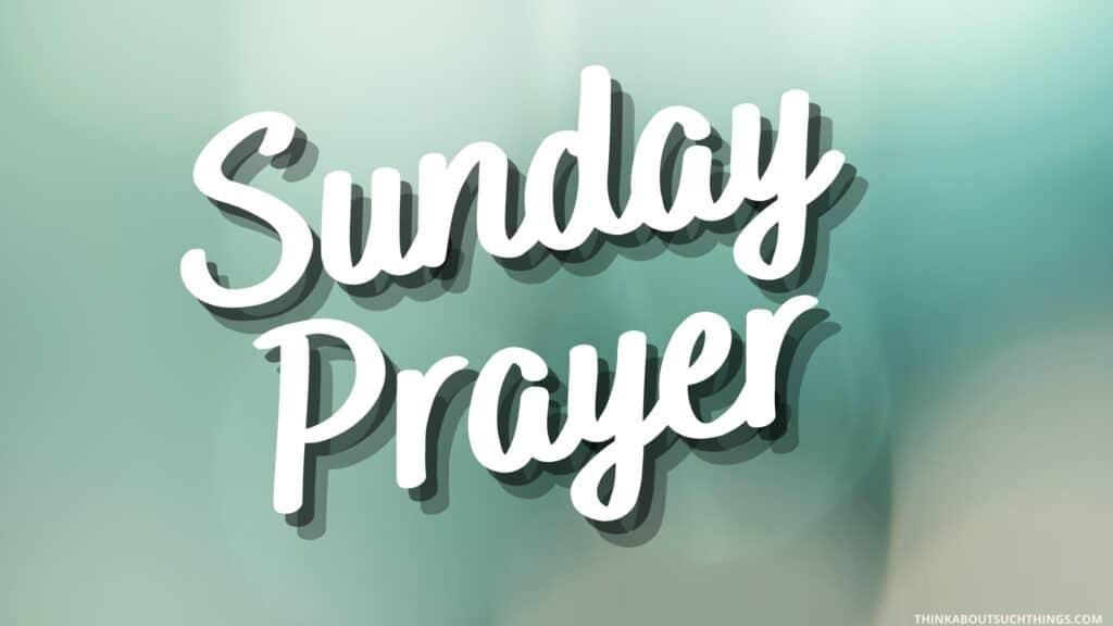 prayers for sunday