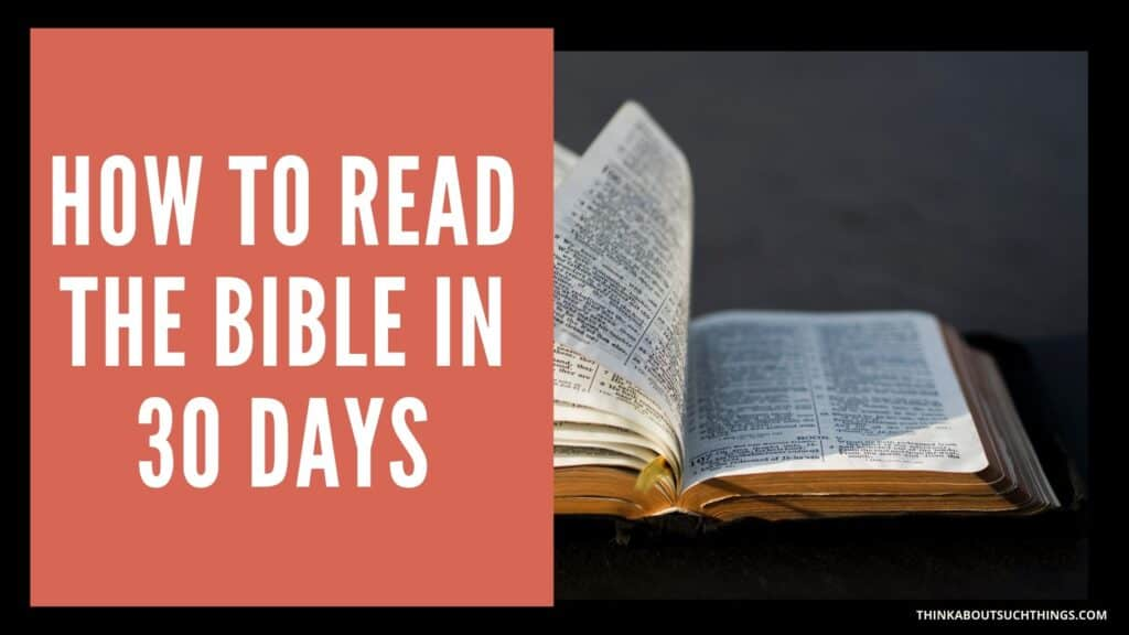 How long does it take to read the bible in 30 days