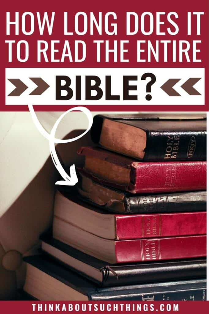 How Long Does It Take To Read the Bible