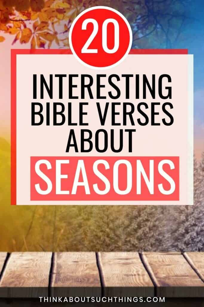 Bible Verses About Seasons
