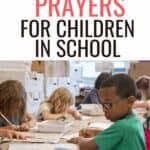 prayer for children in school