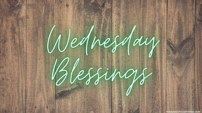 blessings for wednesday