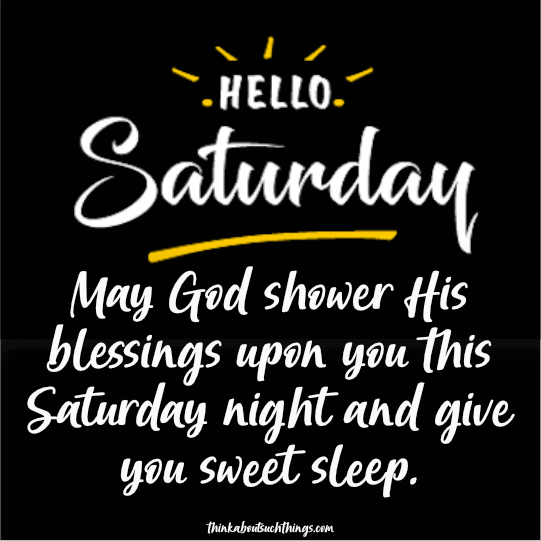 Saturday night blessings