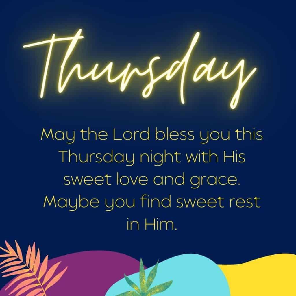 Thursday evening blessings