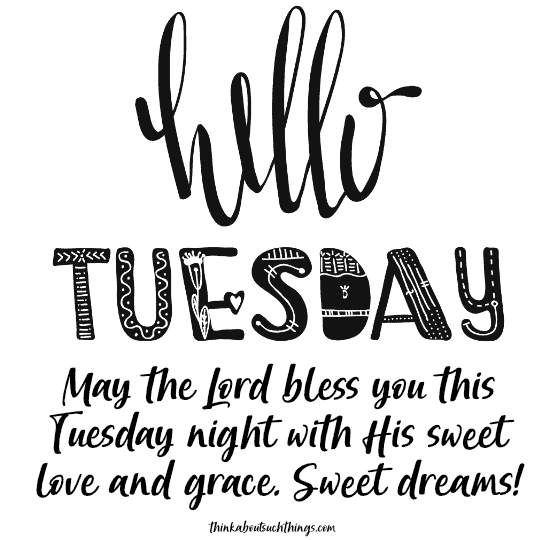 Tuesday night blessings