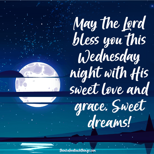 Wednesday night blessings