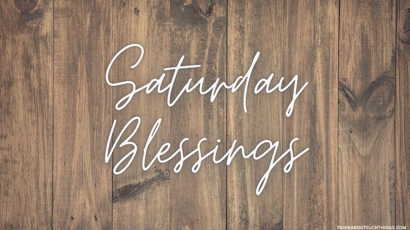 Happy saturday blessings
