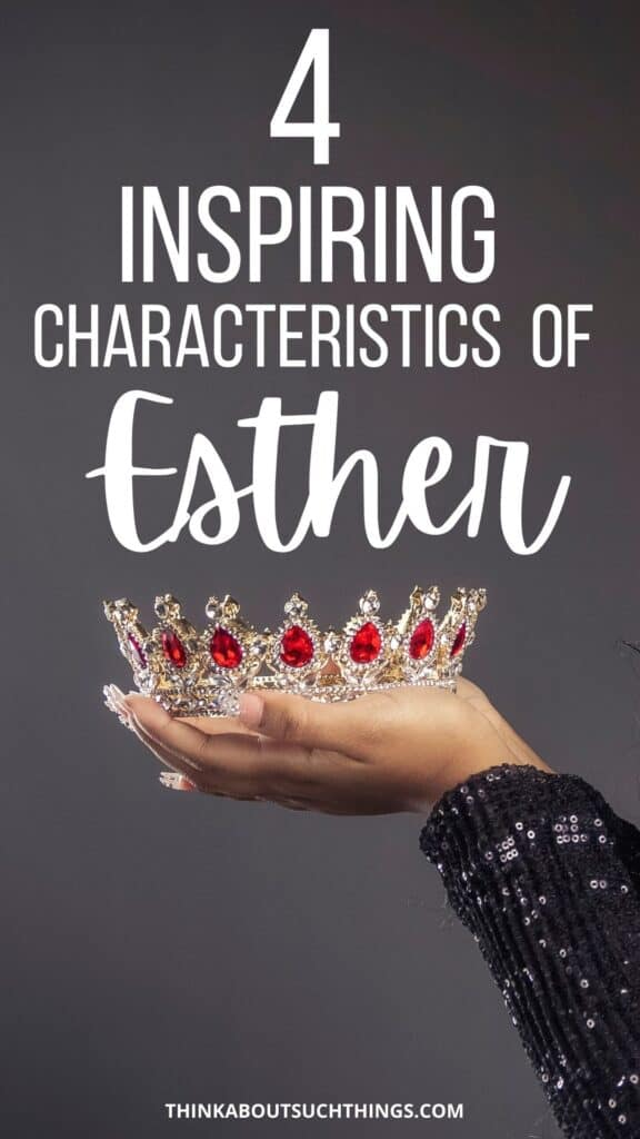 Characteristics of Esther in the Bible