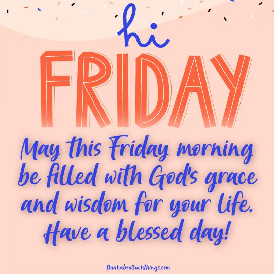 Friday morning blessings