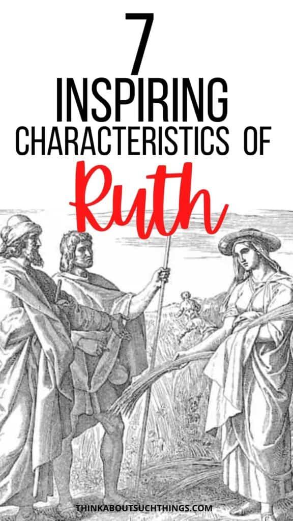 Characteristics of Ruth in the Bible