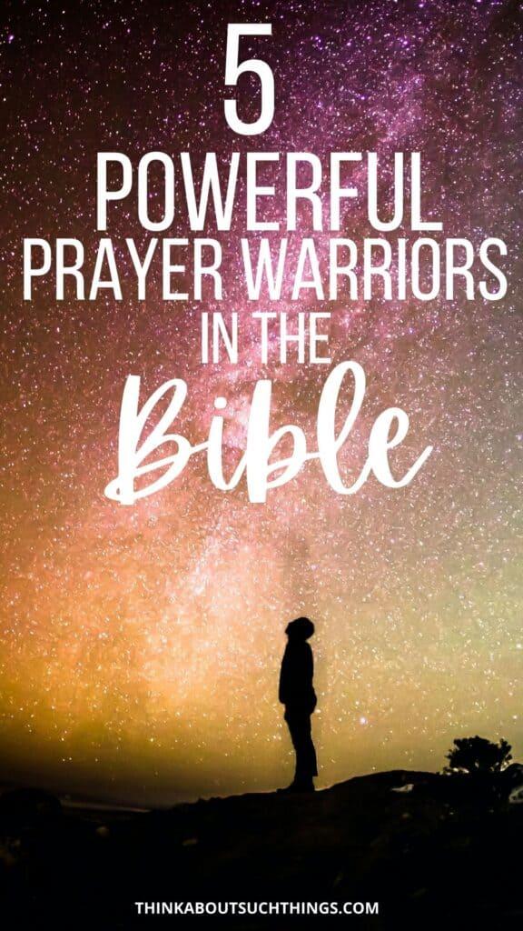 Prayer Warriors in the Bible