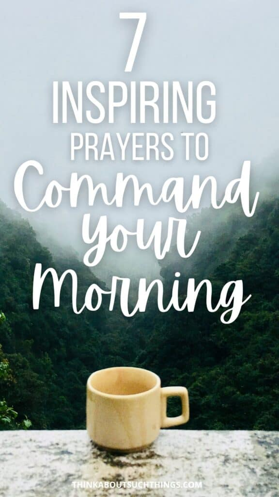 command your morning prayers