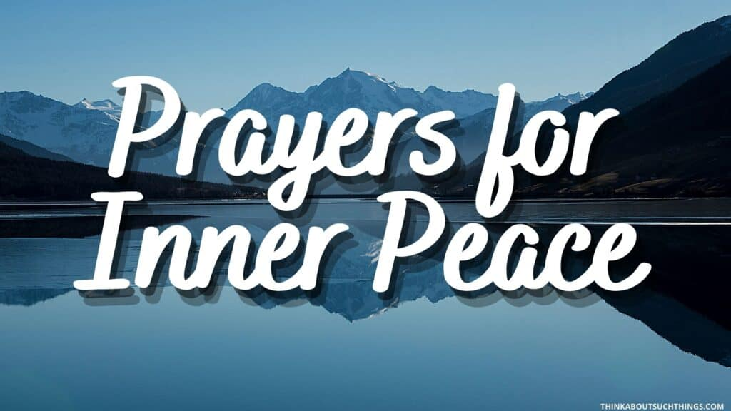 prayer for internal peace